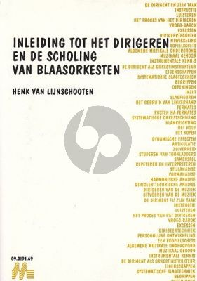 Inleiding tot het Dirigeren & Scholing van Blaasorkesten
