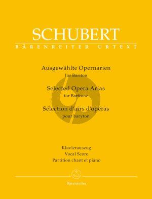Schubert Ausgewählte Opernarien für Bariton (Patrick Radelet) (Barenreiter-Urtext)