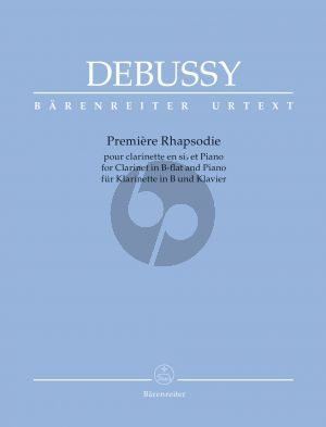Debussy Première Rhapsodie Clarinet (Bb)-Orchestra (piano red.) (edited by Douglas Woodfull-Harris) (Barenreiter-Urtext)