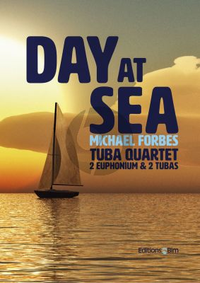 Forbes Day at Sea Tuba Quartets or 2 Euphonium and 2 Tubas (Score/Parts)