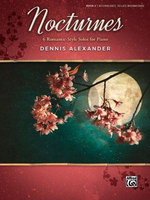 Alexander Nocturnes Vol.2 (6 Romantic-Style Solos for Piano)