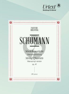 Schumann 3 Quartette Op.41 2 Vi.-Va.-Vc. Study Score (Manuscript Version) (edited by Nick Pfefferkorn)