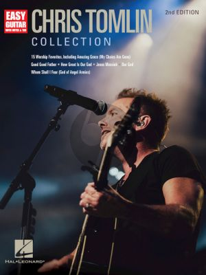 Chris Tomlin Collection Easy Guitar (2nd Edition)