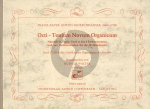 Murschhauser Octi Tonium Novum Organicum Orgel (Herausgegeben von Rudolf Walter)