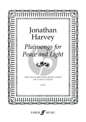 Harvey Plainsongs For Peace And Light for Mixed Voices (or 16 Solo Voices)