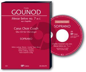 Gounod Messe Breve No.7 Aux Chapelles C-dur Sopran Chorstimme (Carus Choir Coach)