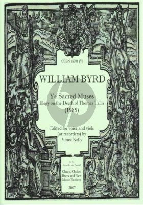 Byrd Ye Sacred Muses (1585) for 5 Voices ATTTB or Instruments Score and Partsts (Elegy on the Death of Thomas Tallis)