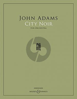 Adams City Noir for Orchestra Full Score