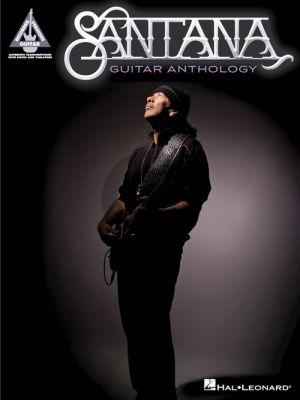 Santana Guitar Anthology Guitar Recorded Versions