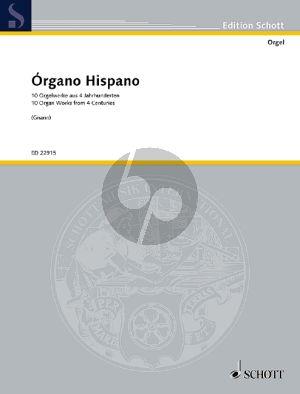 Órgano Hispano (10 Orgelwerke aus 4 Jahrhunderten) (Gerhard Gnann)
