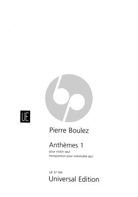 bOULEZ Anthemes 1 (1991) Violoncello solo (original for Violin)