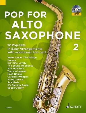 Pop for Alto Saxophone 2 ( 12 Pop-Hits in easy arrangements with additional 2nd part) (Bk-Cd) (arr. Uwe Bye)