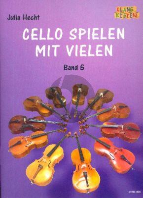 Cello spielen mit vielen Band 5 4 Violoncellos (Part./Stimmen) (ed. Julia Hecht)