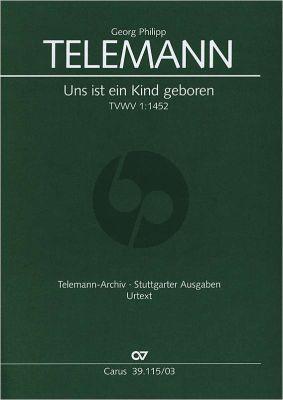 Telemann Uns ist ein Kind geboren TWV1:1452 soli SSATB, Coro SATB, 2 Fl, 2Ob, 2Vl, Va, Bc Klavierauszug (Klaus Hofmann)