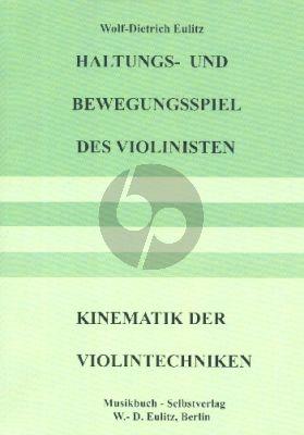 Eulitz Haltungs- un d Bewegungsspiel des Violinisten : Kinematik der Violintechniken