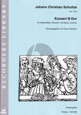 Schultze Konzert B-dur Altblockflöte-Streicher-Bc Partitur (Klaus Hofmann)