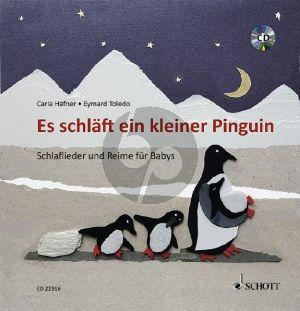 Hafner-Toledo Es schläft ein kleiner Pinguin - Schlaflieder und Reime für Babys (Bk-Cd)