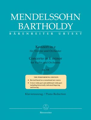 Mendelssohn Concerto e-minor Op.64 Violin and Orchestra Late version (piano red.) (edited by Larry R. Todd and Clive Brown) (Barenreiter-Urtext)