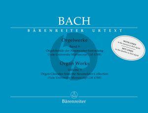 Bach Orgelwerke Band 9 Orgelchoräle der Neumeister-Sammlung (Christoph Wolff) (Barenreiter-Urtext)