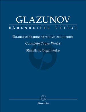 Glazunow Complete Organ Works (edited by Alexander Fiseisky) (Barenreiter-Urtext)