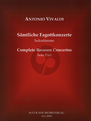 Vivaldi Samtliche Fagottkonzerte - Complete Bassoon Concertos (No.1-37) Urtext Fagott Solo Stimme - Bassoon Solo Part Trevor Cramer/Bodo Koenigsbeck