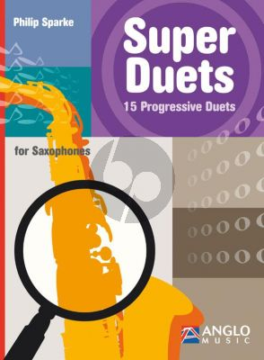 Sparke Super Duets 15 Progressive Duets for Saxophones