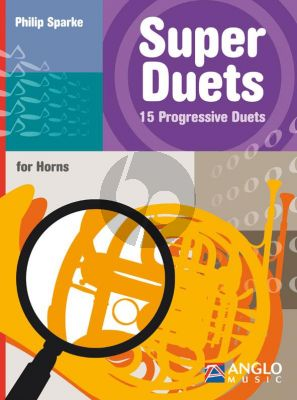 Sparke Super Duets 15 Progressive Duets for Horns
