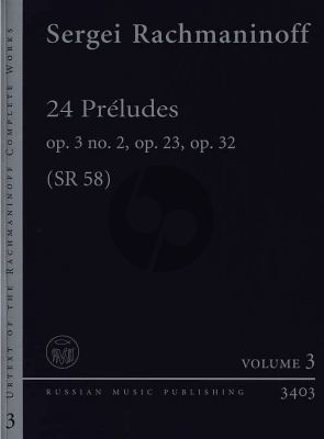 Rachmaninoff 24 Preludes (Op. 3 No. 2 -Op. 23 and Op. 32 Piano solo (edited by Valentin Antipov)
