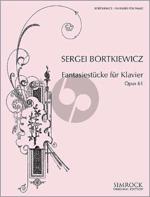 Bortkiewicz Fantasiestücke Op.61 Klavier