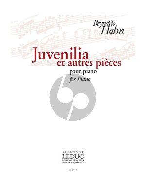 Hahn Juvenilia et Autres Pièces Piano seule