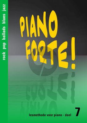 Diverse Auteurs Piano Forte! Lesmethode voor Piano Vol.7