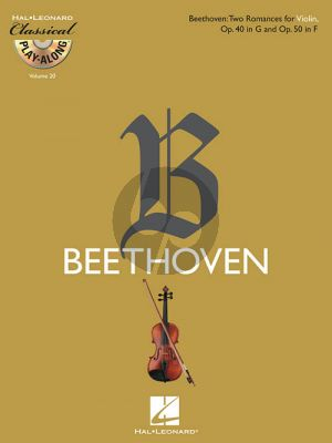 Beethoven 2 Romances Op. 40 in G & Op. 50 in F for Violin (Bk-Cd) (Classical Play-Along Series Vol.20)