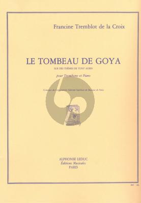 Tremblot de la Croix Le Tombeau de Goya Trombone-Piano