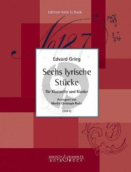 Grieg 6 lyrische Stücke Klarinette-Klavier (arr. Martin-Christoph Redel)