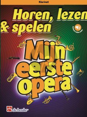 Schenk Horen, lezen & spelen - Mijn eerste opera Klarinet-Piano (Boek met Audio online)
