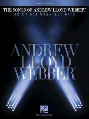 The Songs of Andrew Lloyd Webber for Alto Saxophone