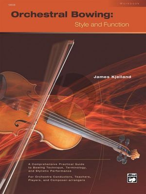 Kjelland Orchestral Bowing: Style and Function Workbook