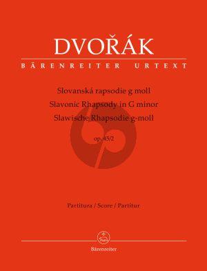 Dvorak Slawische Rhapsodie g-Moll Op.45 No.2 Orchester Partitur (Robert Simon) (Barenreiter-Urtext)