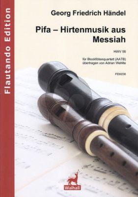 Handel Pifa – Hirtenmusik aus Messiah HWV 56 4 Blockflöten (AATB) (Part./Stimmen) (arr. Adrian Wehlte)