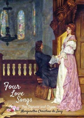 Jong 4 Love Songs Op.66 Soprano-Organ