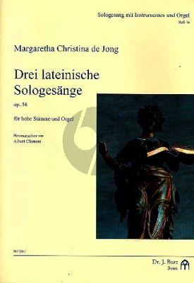 Jong 3 Lateinische Sologesänge Op.56 Sopranstimme mit Orgel