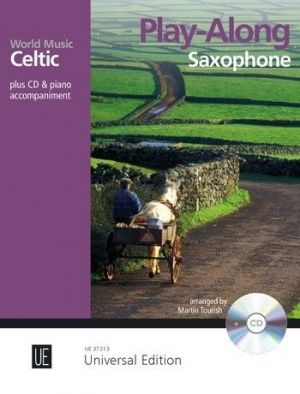 Celtic – Play Along for Alto or Tenor Saxophone with CD or Piano accompaniment (Bk-Cd) (edited by Martin Tourish)
