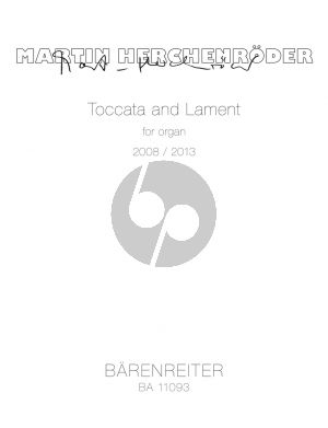 Herchenroder Toccata and Lament for Organ