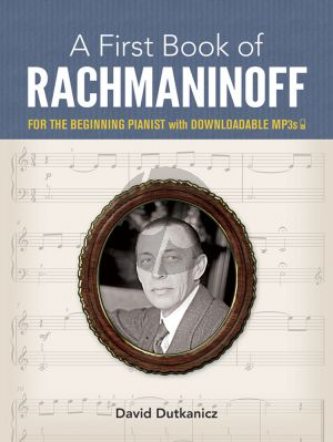 A First Book of Rachmaninoff for the Beginning Pianist with Downloadable MP3s (edited by David Dutkanic)