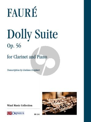Faure Dolly Suite Op.56 for Clarinet and Piano (arr. Giuliano Forghieri)