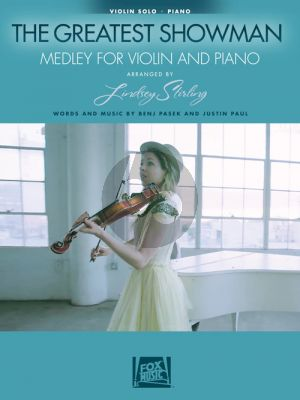 Pasek-Paul The Greatest Showman Medley for Violin and Piano (arr. Lindsey Stirling)