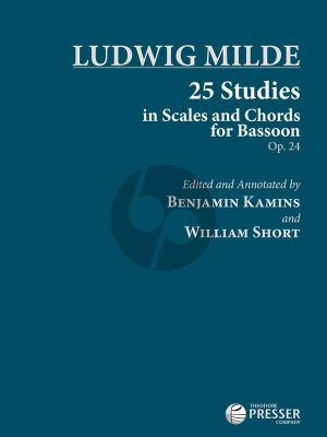 Milde 25 Studies in Scales and Chords for Bassoon Op.24 (edited by Benjamin Kamins & William Short)