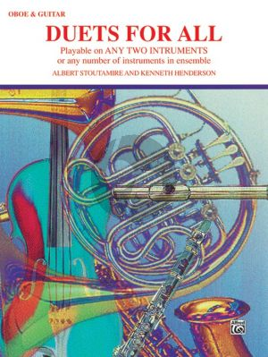 Duets for All Oboe and Guitar (Albert Stoutamire and Kenneth Henderson)