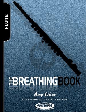 Likar The Breathing Book for Flute