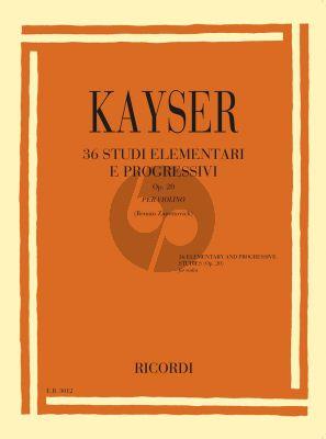 Kayser 36 Studi elementari e progressivi Op.20 Violino (Renato Zanettovich)